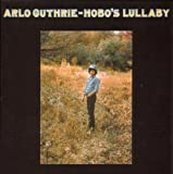 Arlo Guthrie Hobo's Lullaby