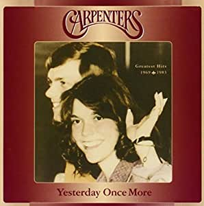 Carpenters Yesterday Once More Greatest Hits 1969 1983