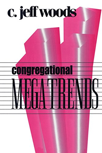 Congregational Megatrends (Once and Future Church Series) PDF