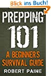 Prepping 101: A Beginner's Survival G...