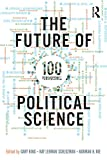 img - for The Future of Political Science: 100 Perspectives book / textbook / text book