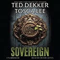 Sovereign: The Book of Mortals, Book 3 Audiobook by Ted Dekker, Tosca Lee Narrated by Henry Leyva