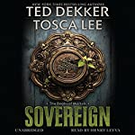 Sovereign: The Book of Mortals, Book 3 | Ted Dekker,Tosca Lee