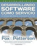 img - for Desarrollando Software como Servicio: un enfoque agil utilizando computacion en la nube (Spanish Edition) book / textbook / text book