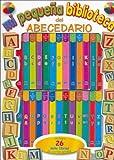 MI PEQUENA BIBLIOTECA del ABECEDARIO (Spanish Edition)