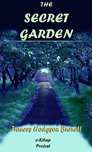 Frances Hodgson Burnett - The Secret Garden: Illustrated (English Edition)