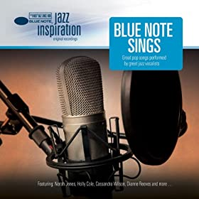 Jazz Inspiration: Blue Note Sings Great Pop Songs Performed By Great Jazz Vocalists