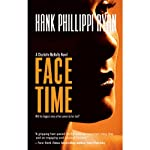 Face Time: A Charlotte McNally Mystery, Book 2 (       UNABRIDGED) by Hank Phillippi Ryan Narrated by Margaret Daly