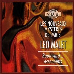 Boulevard... Ossements (Les nouveaux mystères de Paris 11) | Livre audio