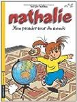 Nathalie - tome 1 - Mon premier tour...