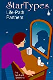 Startypes: Life Path Partners: Compatibility Astrology (0979497078) by Erlewine, Michael