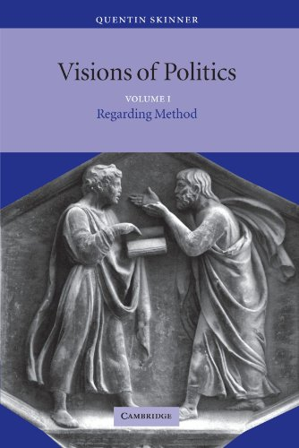 Visions of Politics : Regarding Method (Volume 1)