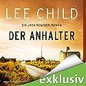 Der Anhalter (Jack Reacher) (       ungekürzt) von Lee Child Gesprochen von: Michael Schwarzmaier