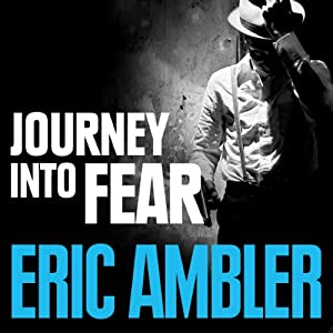 Journey into Fear Audiobook