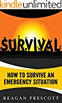 Survival: How to Survive an Emergency...