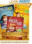 The Paleo Kid Bundle: 80 Delicious Re...