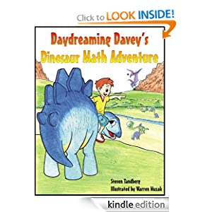 """<strong>Kids Corner At Kindle Nation Daily Student Reporter Reviews <em>DAYDREAMING DAVEY'S DINOSAUR MATH ADVENTURE</em> by Steven Tandberg … And It's A Hit!: """"I liked reading this book and hope to borrow my teacher's kindle to read this to my little brother and sisters.""""</strong>"""