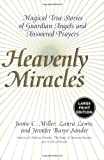img - for Heavenly Miracles LP: Magical True Stories of Guardian Angels and Answered Prayers book / textbook / text book