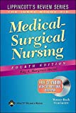 by Ray A. Hargrove-Huttel Lippincotts Review Series: Medical-Surgical Nursing (text only)[Paperback]2004