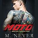 Moto Hörbuch von M. Never Gesprochen von: Jacob Morgan, Brooke Bloomingdale