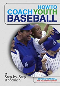 How to Coach Youth Baseball: A Step-by-Step Approach e-book downloads
