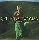 Celtic Woman 3: Ireland