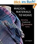 Magical Materials to Weave: Blending...