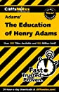 The Education of Henry Adams (Cliffs Notes)