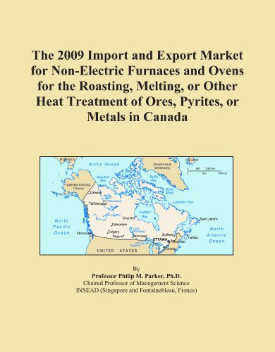The 2009 Import And Export Market For Non-Electric Furnaces And Ovens For The Roasting, Melting, Or Other Heat Treatment Of Ores, Pyrites, Or Metals In Canada