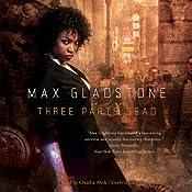 Three Parts Dead | [Max Gladstone]