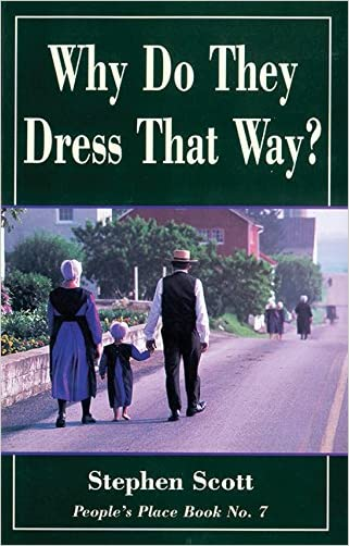Why Do They Dress That Way?: People's Place Book No. 7 (Rev ed) (People's Place Book, No 7) written by Stephen Scott