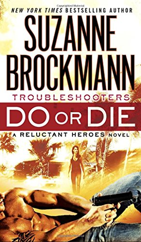 Do or Die (Reluctant Heroes)