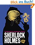 Sherlock Holmes: The Man Who Never Li...