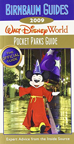 Birnbaum's Walt Disney World 2009 Pocket Parks Guide (Birnbaum's Walt Disney World Pocket Parks Guide)