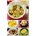 Fast And Easy Mug Recipes V. 2 [Kindle Edition]