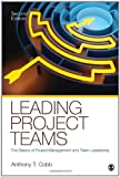 img - for Leading Project Teams: The Basics of Project Management and Team Leadership book / textbook / text book