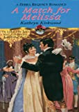img - for A Match For Melissa (Zebra Regency Romance) book / textbook / text book