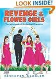 Revenge of the Flower Girls
