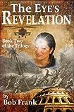 The Eye's Revelation (Third Eye Trilogy Book 2)