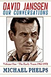 DAVID JANSSEN - Our Conversations: The Early Years: 1965-1972