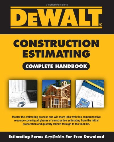 DEWALT Construction Estimating Complete Handbook (Dewalt Professional Reference) - DEWALT - 1435498992 - ISBN:1435498992