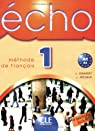 Echo 1 : Méthode de français par Girardet