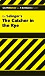 The Catcher in the Rye (Cliffs Notes)...