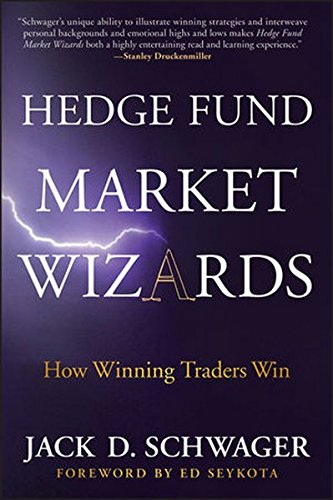Hedge Fund Market Wizards: How Winning Traders Win (Market Wizards By Jack Schwager compare prices)
