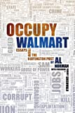 Occupy Walmart: Essays from the Huffington Post