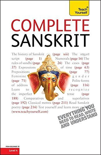 Complete Sanskrit Beginner to Intermediate Course: Learn to read, write, speak and understand a new language (Teach Yourself) 1st edition