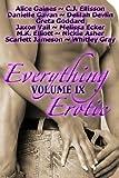 Everything Erotic Volume IX (The Sexy Anthology)