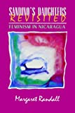 By Margaret Randall - Sandinos Daughters Revisited: 1st (first) Edition