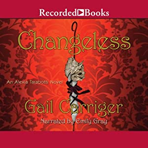 Changeless: An Alexia Tarabotti Novel, Book 2 | [Gail Carriger]