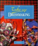 Take Up Dressmaking